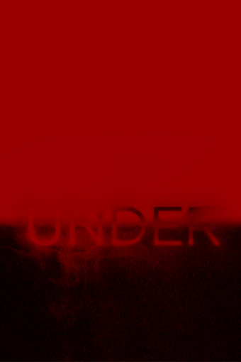 Under, a screenplay by Michael Dunn, poster image