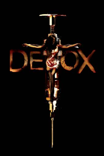 Detox, a screenplay by Michael Dunn and Chris Smith, poster image