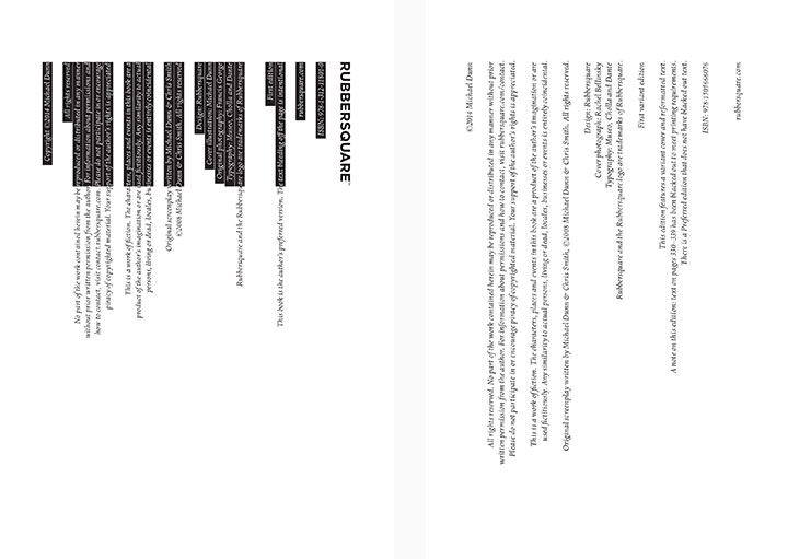 EVEN THE COPYRIGHT PAGE, WHILE POSSIBLY NOT BREAKING ANY RULES, WAS REDESIGNED TO FURTHER DISTINGUISH THE TWO VERSIONS.